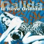 Dalida Le reve Oriental Christian Brun guitariste